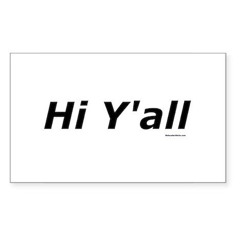 Hi Y'all Rectangle Sticker