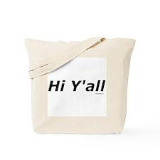 Hi Y'all Tote Bag