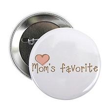"""Mom's Favorite 2.25"""" Button"""
