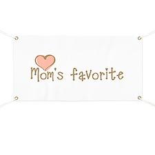 Mom's Favorite Banner