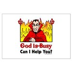 God is Busy Large Poster