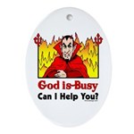 God is Busy Oval Ornament