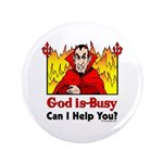 "God is Busy 3.5"" Button (100 pack)"