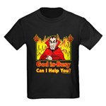 God is Busy Kids Dark T-Shirt