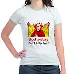 God is Busy Jr. Ringer T-Shirt