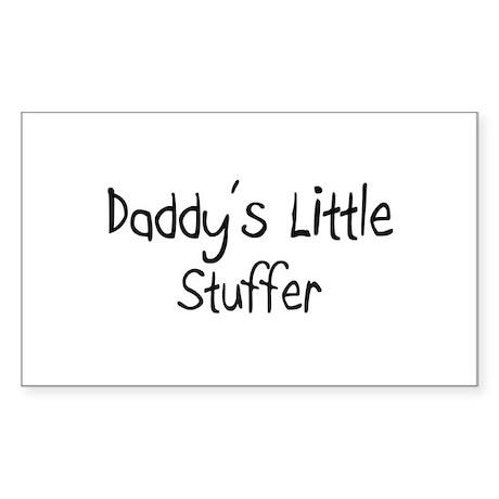 Daddy's Little Stuffer Rectangle Sticker