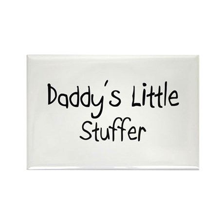 Daddy's Little Stuffer Rectangle Magnet