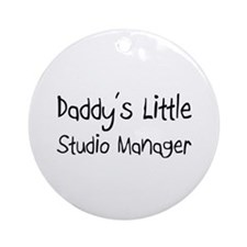 Daddy's Little Studio Manager Ornament (Round)