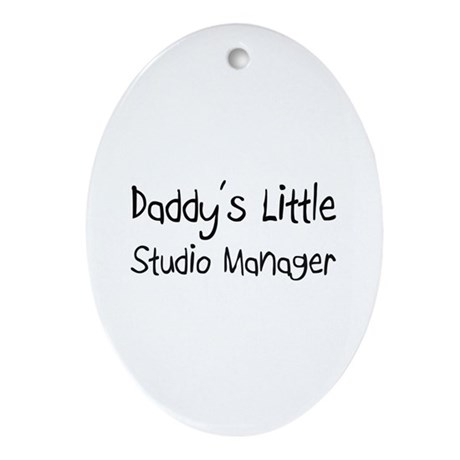 Daddy's Little Studio Manager Oval Ornament