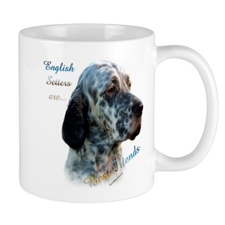 English Setter Best Friend1 Mug