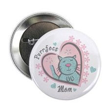 "Purrfect Mom 2.25"" Button"