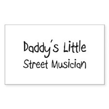 Daddy's Little Street Musician Rectangle Decal