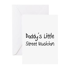 Daddy's Little Street Musician Greeting Cards (Pk