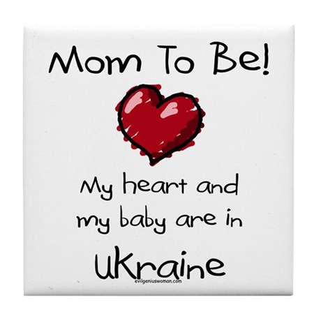 mom to be Ukraine adoption Tile Coaster