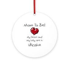 mom to be Ukraine adoption Ornament (Round)