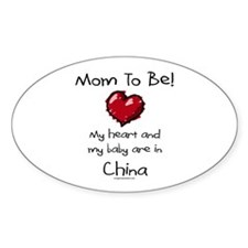 Mom to be China adoption Oval Decal