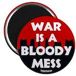 War is a Bloody Mess Magnet