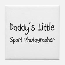 Daddy's Little Sport Photographer Tile Coaster