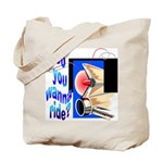 Wanna Ride Tote Bag