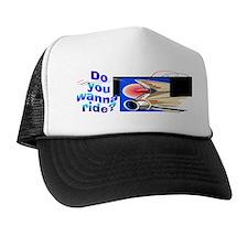 Wanna Ride Trucker Hat