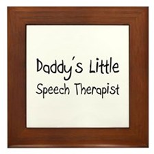 Daddy's Little Speech Therapist Framed Tile
