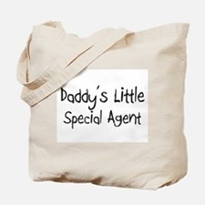 Daddy's Little Special Agent Tote Bag