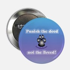 """Punish the deed"" Blue Button"