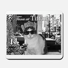 Tuna at Tiffany's Mousepad
