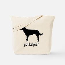 Got Kelpie? Tote Bag