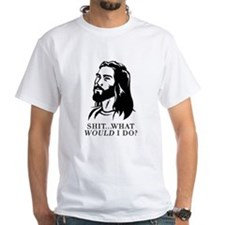 @$!&...What WOULD I Do? Shirt