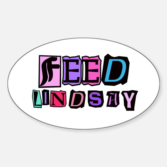 Feed Lindsay (ransom) Oval Bumper Stickers