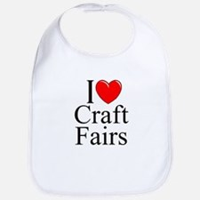 """I Love (Heart) Craft Fairs"" Bib"