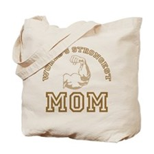 World's Strongest Mom Tote Bag