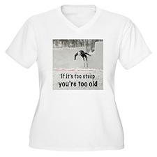 Too Steep T-Shirt