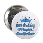 "1st Birthday Prince's Godfath 2.25"" Button"