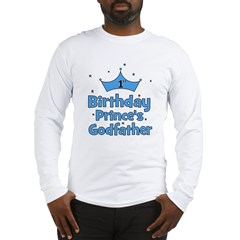 1st Birthday Prince's Godfath Long Sleeve T-Shirt