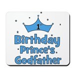 1st Birthday Prince's Godfath Mousepad
