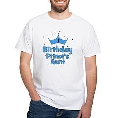 1st Birthday Prince's Aunt! White T-Shirt