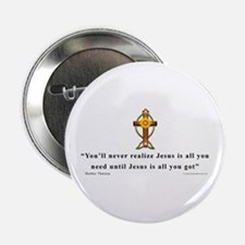 "Mother Theresa Quote 2.25"" Button"