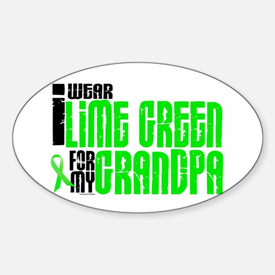 I Wear Lime Green For My Grandpa 6 Oval Decal