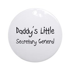 Daddy's Little Secretary General Ornament (Round)