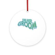 I'm Her Groom Green Text Wedding Keepsake (Round)