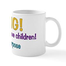 Forgot To Have Children Mug