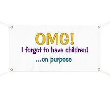Forgot To Have Children Banner