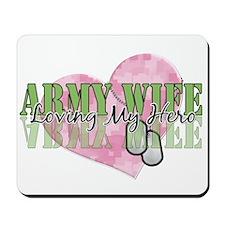 Army Wife Loving My Hero Mousepad
