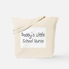Daddy's Little School Nurse Tote Bag