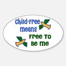 Child-Free Me Oval Decal