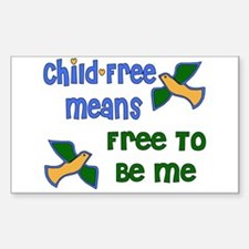 Child-Free Me Rectangle Decal