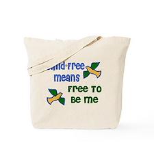 Child-Free Me Tote Bag