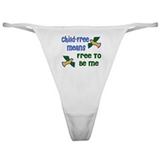 Child-Free Me Classic Thong